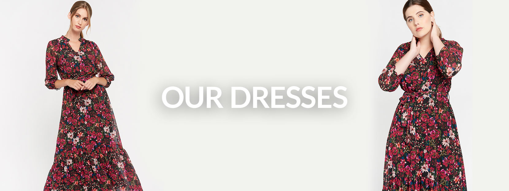 Our dresses