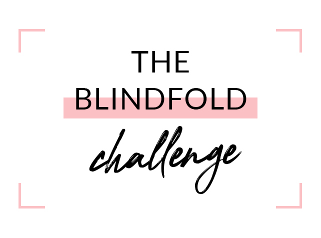 The Blindfold Challenge